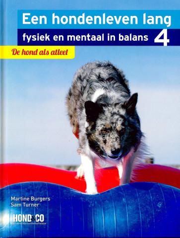 Een hondenleven lang fysiek en mentaal in balans - Deel 4