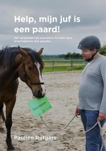 Help, mijn juf is een paard!