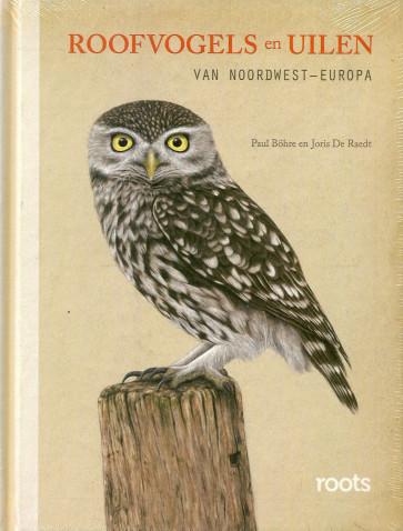 Roofvogels en Uilen van Noordwest-Europa*