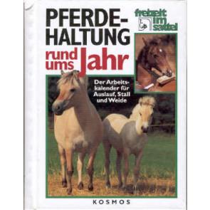 Pferdehaltung rund ums Jahr