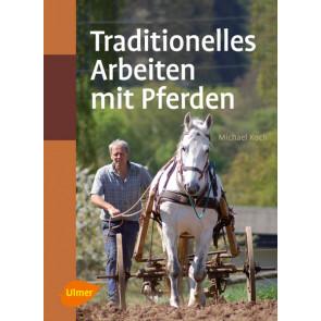 Traditionelles arbeiten mit Pferden