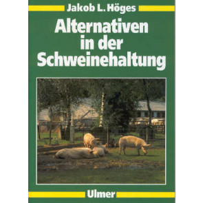 Alternativen in der Schweinehaltung
