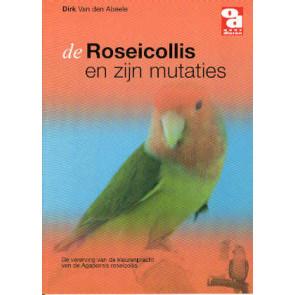 De Roseicollis en zijn mutaties