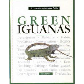 Green Iguanas, a complete authoritative guide