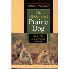 The Black-Tailed Prairie Dog*
