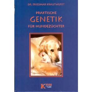 Praktische Genetik fur Hundezuchter