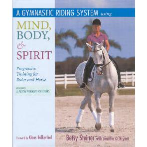 Gymnastic Dressage Training using Mind, Body & Spirit