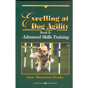 Excelling at Dog Agility - Book 3