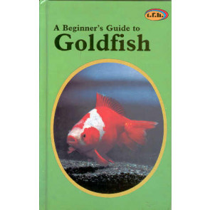 Goldfish, A Beginner's Guide to