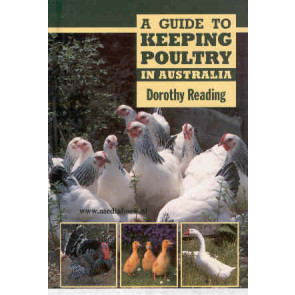A guide to keeping Poultry in Australia*