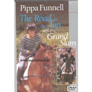The Road to the Top and the Grand Slam - Pippa Funnell