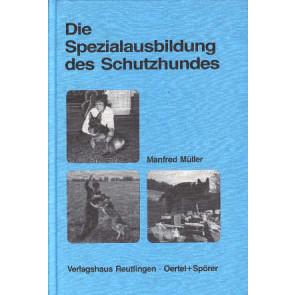 Spezialausbildung des Schutzhundes, Die