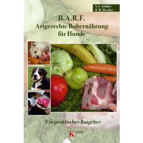 B.A.R.F. Artgerechte Rohernährung für Hunde