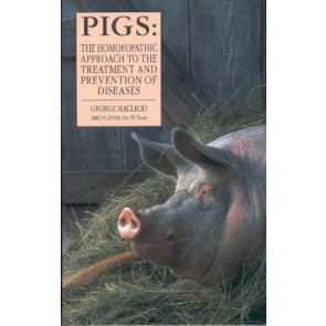 Pigs: The Homoeopathic approach to the treatment and prevention of diseases