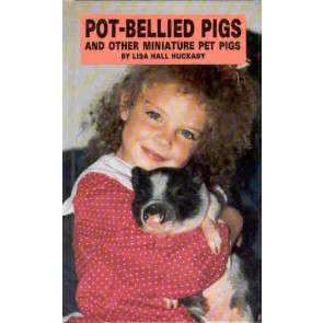 Pot-Bellied Pigs and other Miniature Pet Pigs