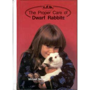 The proper care of Dwarf Rabbits