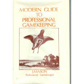 Modern guide to Professional Gamekeeping