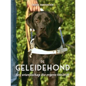 De Geleidehond, een vriendschap die ergens toe leidt