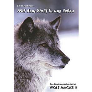 Mit dem Wolf in uns leben*