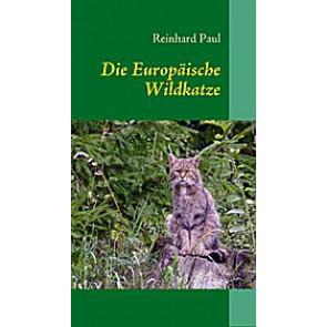 Die Europäische Wildkatze*