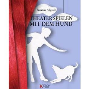Theater spielen mit dem Hund