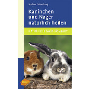 Kaninchen und Nager nat:ürlich heilen