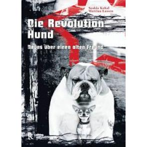 Die Revolution Hund