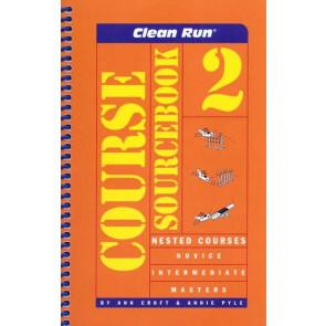 Clean Run Course Sourcebook Volume 2