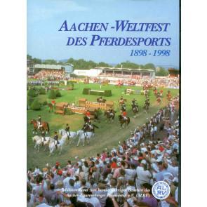 Aachen-Weltfest des Pferdesports 1898-1998