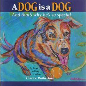 A Dog is a Dog*