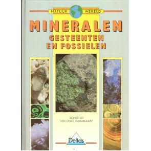 Mineralen Gesteenten en fossielen