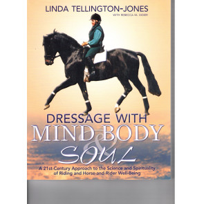 Dressage with Mind Body & Soul