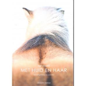 Het paard met huid en haar