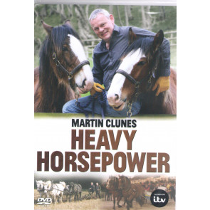 Martin Clunes Heavy Horsepower