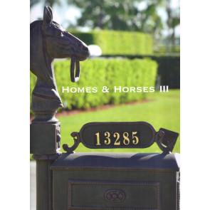 Homes & Horses Part 3