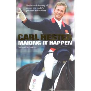Carl Hester -  Making it Happen*