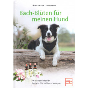 Bach-Blüten für meinen Hund