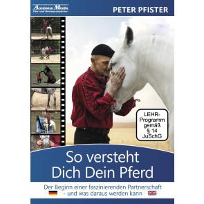 So versteht Dich Dein Pferd-Peter Pfister