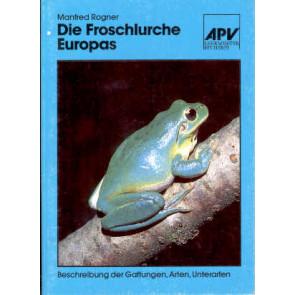 Die Froschlurche Europas