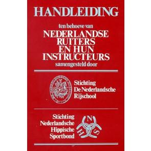Handleiding ten behoeve van Nederlandse ruiters en hun instructeurs
