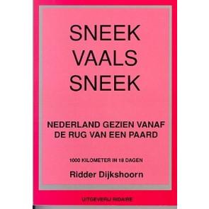 Sneek Vaals Sneek