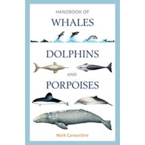 Handbook of Whales, Dolphins Porpoises