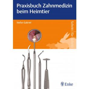 Praxisbuch Zahnmedizin beim Heimtier*
