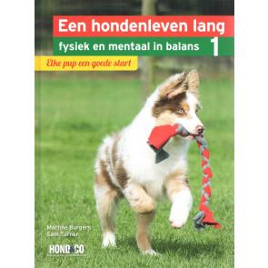 Een hondenleven lang mentaal en fysiek in balans - Deel 1