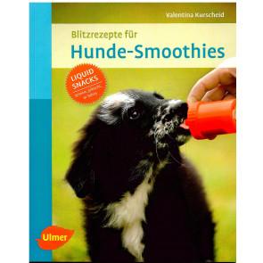 Blitzrezepte für Hunde-Smoothies
