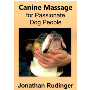 Canine Massage for Passionate Dog People*