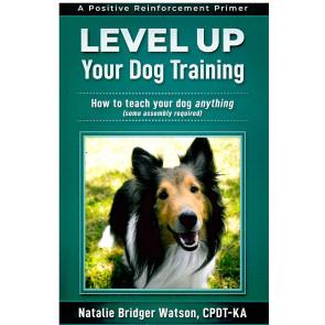 Level Up Your Dog Training