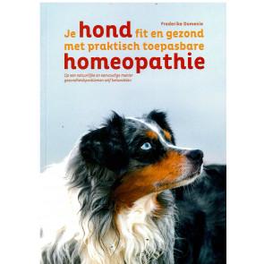 Je hond fit en gezond met praktisch toepasbare homeopathie