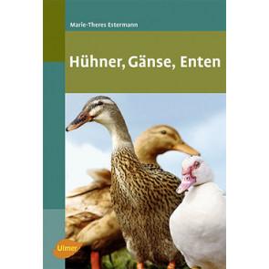 Huhner, Ganse, Enten