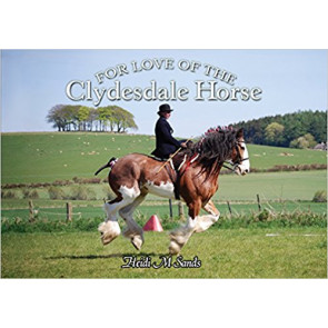 For love of the Clydesdale Horse